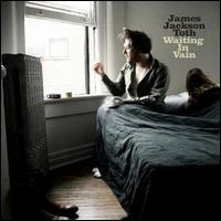 James Jackson Toth - Waiting in Vain