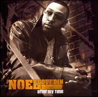Noel Gourdin - After My Time