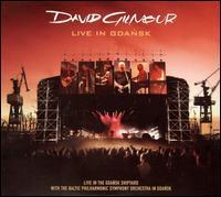 David Gilmour - Live in Gdansk