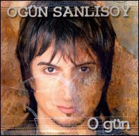 Ogün Sanlisoy - O Gün