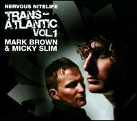Mark Brown & Micky Slim - Nervous Nitelife: Trans-Atlantic, Vol. 1