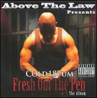 Cold 187um - Fresh Out the Pen