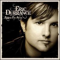 Eric Durrance - Angels Fly Away