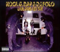Kool G Rap & DJ Polo - Live and Let Die
