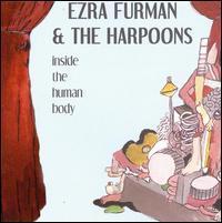 Ezra Furman & the Harpoons - Inside the Human Body