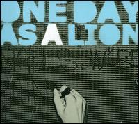 One Day as a Lion - One Day as a Lion