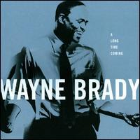 Wayne Brady - A Long Time Coming