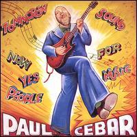 Paul Cebar - Tommorow Sound Now for Yes Music People