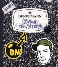 Dendemann - Die Pfütze Des Eisbergs