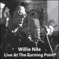 Willie Nile - Live at the Turning Point