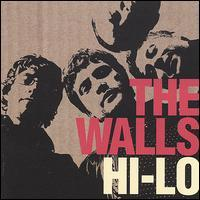The Walls - Hi-Lo