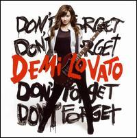 Demi Lovato - Don't Forget