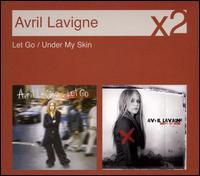 Avril Lavigne - Under My Skin/Let Go
