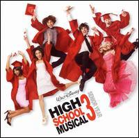 High School Musical Cast - High School Musical 3: Senior Year [Original Soundtrack]