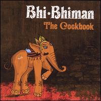Bhi Bhiman - The Cookbook