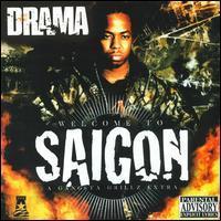Saigon/DJ Drama - Welcome to Saigon