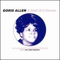 Doris Allen - Shell of a Woman