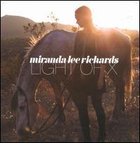 Miranda Lee Richards - Light of X