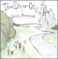 Jeremy Messersmith - The Silver City