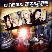 Cinema Bizarre - Final Attraction