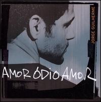 Jorge Guilherme - Amore Odio Amor