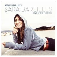 Sara Bareilles - Between the Lines: Sara Bareilles Live at the Fillmore