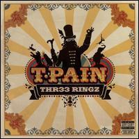 T-Pain - Thr33 Ringz