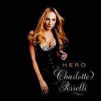 Charlotte Perrelli - Hero