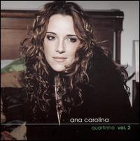 Ana Carolina - Dois Quartos, Vol. 2