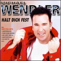 Michael Wendler - Halt Dich Fest