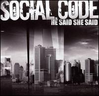 Social Code - He Said, She Said