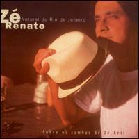 Zé Renato - Natural Do Rio De Janeiro