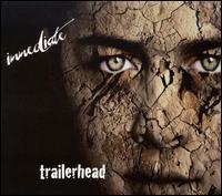 Immediate - Trailerhead