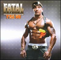 Fatal Bazooka - T'As Vu