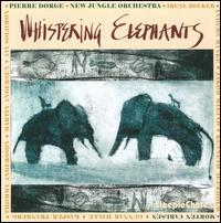 Pierre Dorge & New Jungle Orchestra - Whispering Elephants