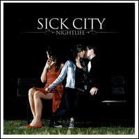 Sick City - Nightlife [Bonus Track]