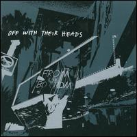Off with Their Heads - From the Bottom