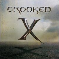 Crooked X - Crooked X