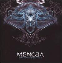 Mencea - Dark Matter, Energynoir