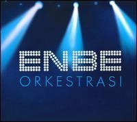 Enbe Orkestrasi - Enbe Orkestrasi