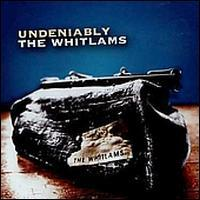 Whitlams - Undeniably