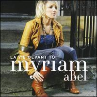 Myriam Abel - La Vie Devant Toi