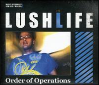 Lushlife - Order of Operations [Bonus Track]