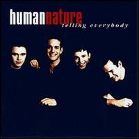 Human Nature - Telling Everybody
