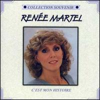 Renee Martel - C'est Mon Histpire