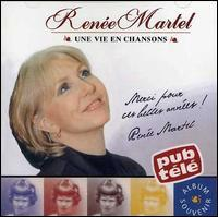 Renee Martel - Vie en Chanson