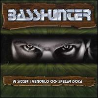 Basshunter - VI Sitter I Ventrilo Och Spelar Dot [Maxi Single]