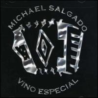 Michael Salgado - Vino Especial