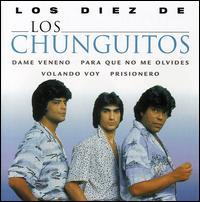 Los Chunguitos - Los Diez de Los