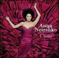 Anna Netrebko - Opera